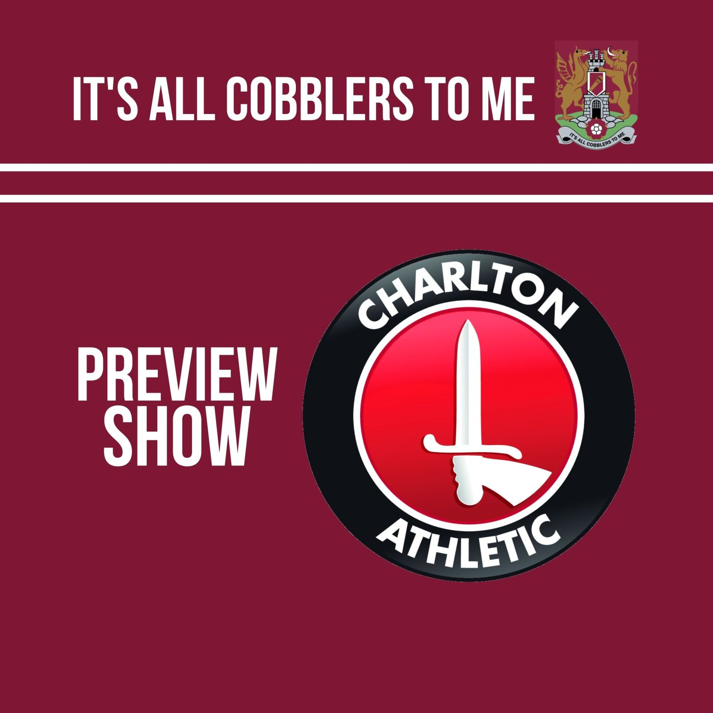 Charlton Athletic football club's badge sits to the right of the title of the show on a claret background
